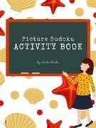 Picture Sudoku Activity Book for Kids Ages 6+ (Printable Version)