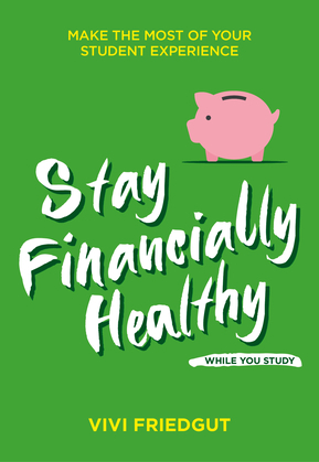 Stay Financially Healthy While You Study