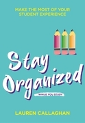 Stay Organized While You Study