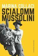 Scialom Mussolini