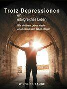 Trotz Depressionen ein erfolgreiches Leben