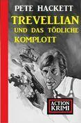 Trevellian und das tödliche Komplott: Action Krimi