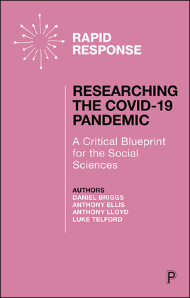Researching the COVID-19 Pandemic: A Critical Blueprint for the Social Sciences