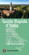 Friuli Venezia Giulia Guida Rapida d'Italia