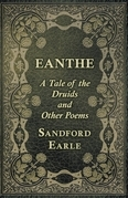 Eanthe - A Tale of the Druids and Other Poems