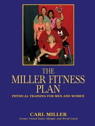 The Miller Fitness Plan