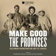 Make Good the Promises