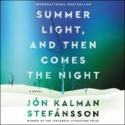 Summer Light, and Then Comes the Night
