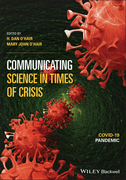Communicating Science in Times of Crisis