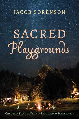Sacred Playgrounds
