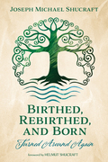 Birthed, Rebirthed, and Born: Turned Around Again