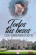Todos tus besos (Los Greenwood 3)