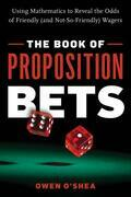 The Book of Proposition Bets