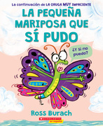 La pequeña mariposa que sí pudo (The Little Butterfly that Could)