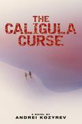 The Caligula Curse