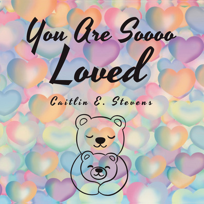 You Are Soooo Loved