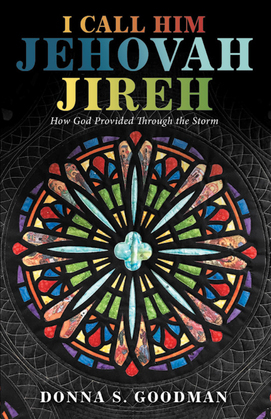 I Call Him Jehovah Jireh
