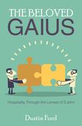 The Beloved Gaius