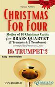 (Trumpet 2) Christmas for four - Brass Quartet