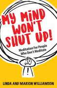 My Mind Won't Shut Up!