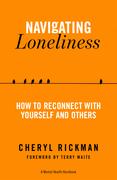 Navigating Loneliness