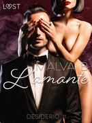 Desiderio 11: L'amante - racconto erotico