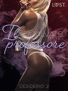 Desiderio 2: Il professore - racconto erotico