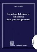 Le polizze fideiussorie nel sistema delle garanzie personali - e-Pub
