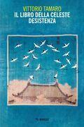Il libro della celeste desistenza