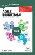 Agile Essentials You Always Wanted To Know