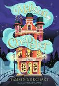 La maison Chapelier (Tome 1)