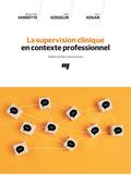 La supervision clinique en contexte professionnel