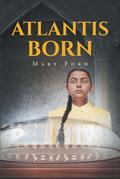 Atlantis Born