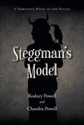 Steggman's Model: A Terrifying Novel of the Occult