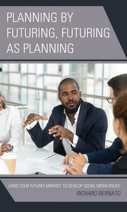 Planning by Futuring, Futuring as Planning