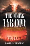 The Coming Tyranny