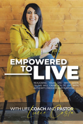 Empowered to Live