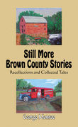 Still More Brown County Stories