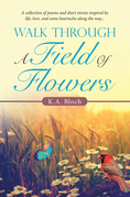 Walk Through a Field of Flowers