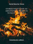 Stories written by an abolitionist American woman – Volume 2