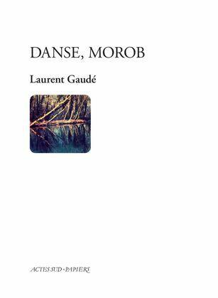 Danse, Morob
