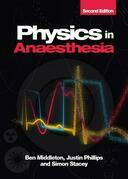 Physics in Anaesthesia, second edition