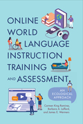 Online World Language Instruction Training and Assessment