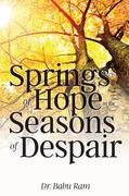 Springs of Hope in the Seasons of Despair