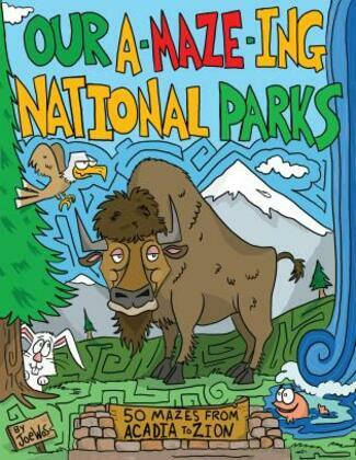 Our A-Maze-ing National Parks