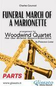(Parts) Funeral March of a marionette - Woodwind Quartet