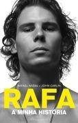 Rafa: A Minha História