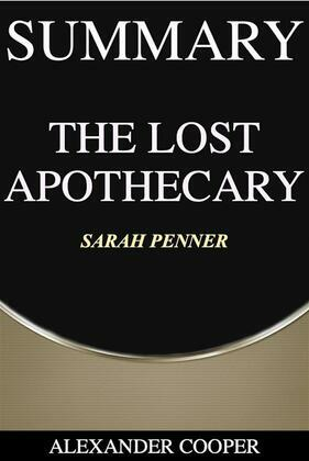 Summary of The Lost Apothecary