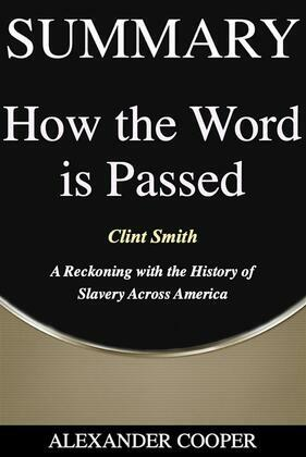 Summary of How the Word Is Passed