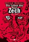 Die Leben des Paul Zech